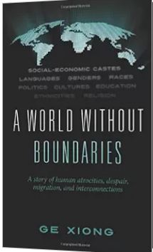 A World Without Boundaries: A story of human atroc...