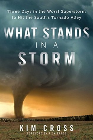What Stands in a Storm: Three Days in the Worst Su...