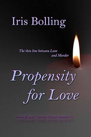 Propensity For Love (A Brooks' Family Values Serie...