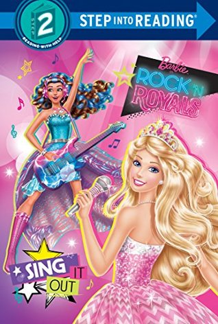 Sing It Out (Barbie in Rock 'n Royals) (Step into ...