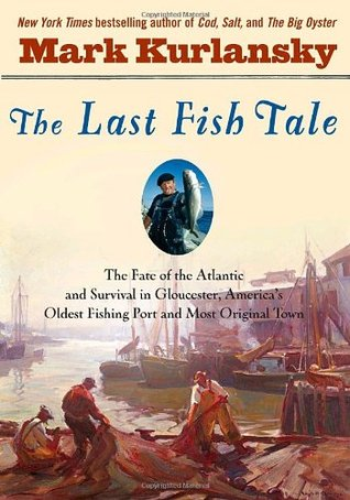 The Last Fish Tale: The Fate of the Atlantic & Sur...