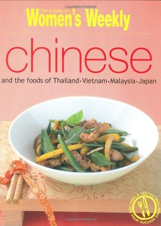 Chinese And The Foods Of Thailand, Vietnam, Malays...