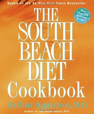 The South Beach Diet Cookbook: More than 200 Delic...