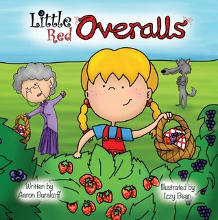 Little Red Overalls (The Fairy Tale Trail)