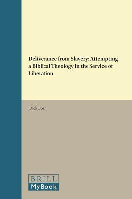 Deliverance from Slavery: Attempting a Biblical Th...