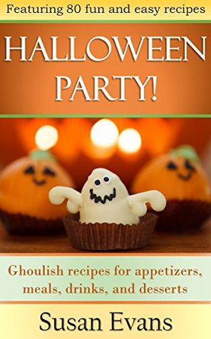 The Halloween Cookbook: Over 80 Ghoulish recipes f...