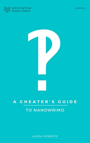 A Cheater's Guide to NaNoWriMo