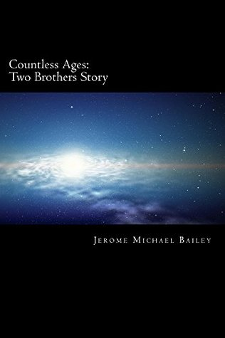 Two Brothers Story (Countless Ages #1)