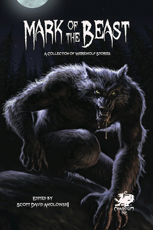 Mark of the Beast: A Collection of Werewolf Storie...