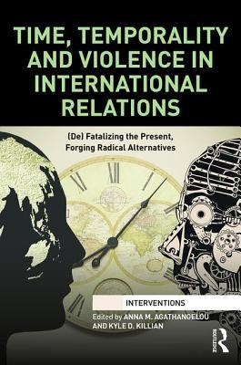 Time, Temporality and Violence in International Re...