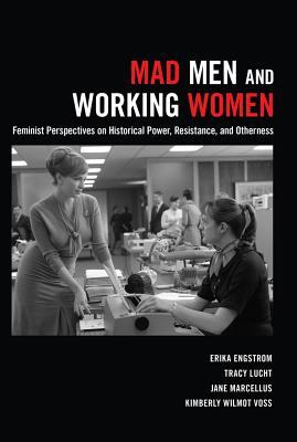 Mad Men and Working Women: Feminist Perspectives o...