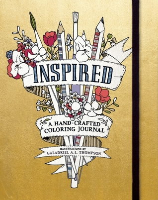Inspired: A Hand-Crafted Coloring Journal