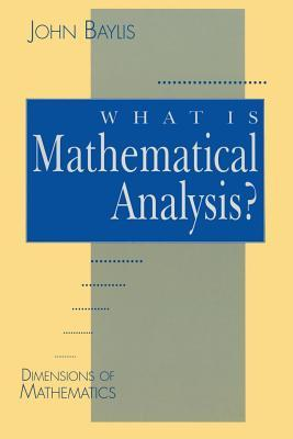 What Is Mathematical Analysis?
