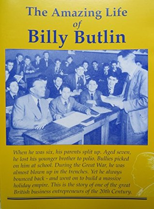 The Amazing Life of Billy Butlin