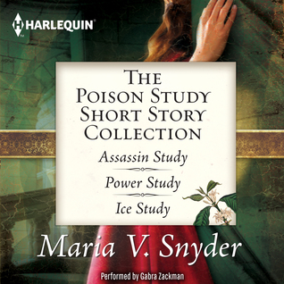 The Poison Study Short Story Collection: Assassin ...