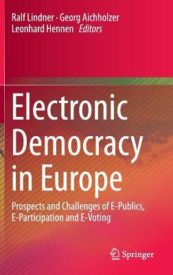 Electronic Democracy in Europe: Prospects and Chal...