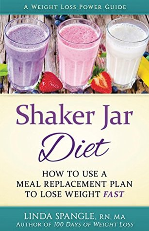 Shaker Jar Diet: How to Use a Meal Replacement Pla...