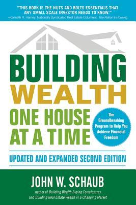 Building Wealth One House at a Time, Updated and E...