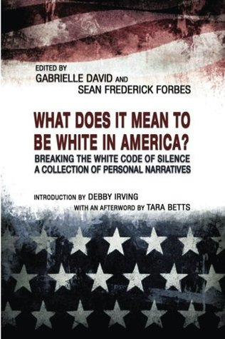 What Does It Mean to Be White in America?: Breakin...