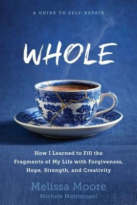 WHOLE: How I Learned to Fill the Fragments of My L...