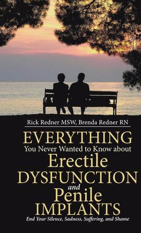 Everything You Never Wanted to Know About Erectile...