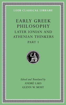 Early Greek Philosophy, Volume VI: Later Ionian an...