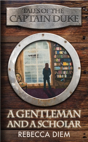 A Gentleman and a Scholar (Tales of the Captain Du...
