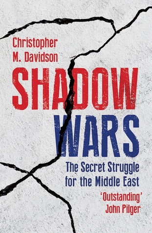 Shadow Wars: The Secret Struggle for the Middle Ea...