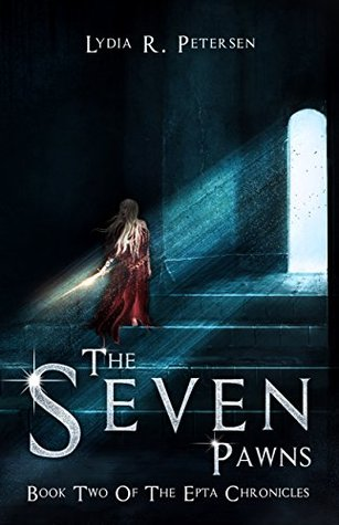 The Seven Pawns: Book Two of the Epta Chronicles