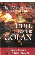 Dual for the Golan: 100 Hour Battle that Saved Isr...