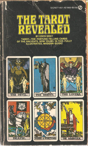 The Tarot Revealed: A Modern Guide to Reading the ...