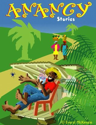 Anancy and Other Stories: Caribbean Style (Caribbe...