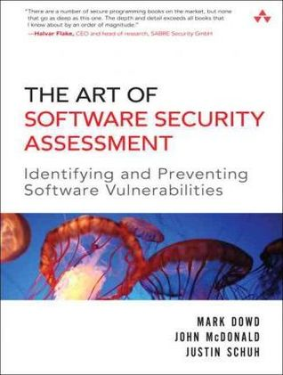 The Art of Software Security Assessment: Identifyi...