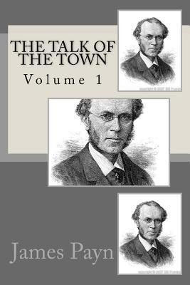 The Talk of the Town: Volume 1