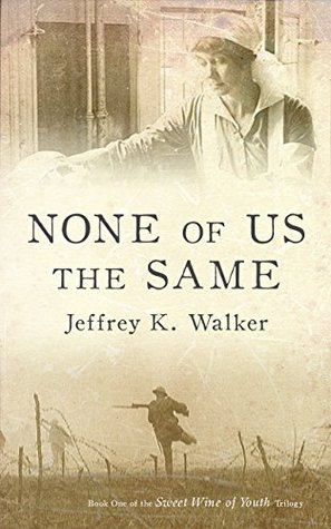 None of Us the Same (Sweet Wine of Youth, #1)