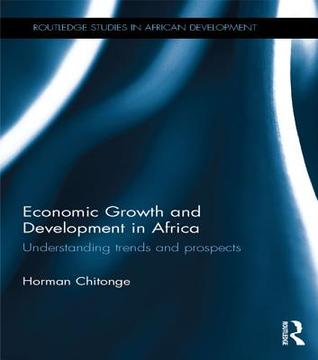 Economic Growth and Development in Africa: Underst...