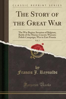 The Story of the Great War, Vol. 2: The War Begins...