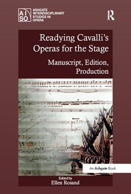 Readying Cavalli's Operas for the Stage: Manuscrip...