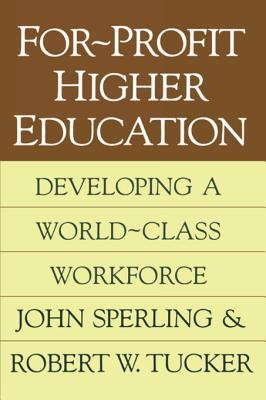 For-Profit Higher Education: Developing a World Cl...