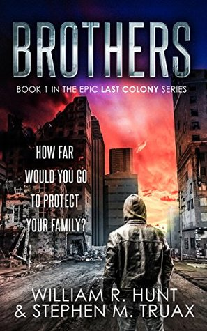 Brothers (The Last Colony Book 1)
