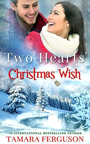 TWO HEARTS' CHRISTMAS WISH (Two Hearts Wounded War...