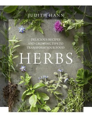Herbs: A Seasonal Guide to Cooking and Growing