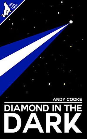 Diamond in the Dark (The End and Afterwards Book 2...
