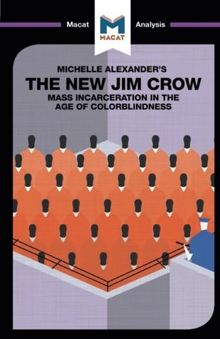 The New Jim Crow: Mass Incarceration in the Age of...