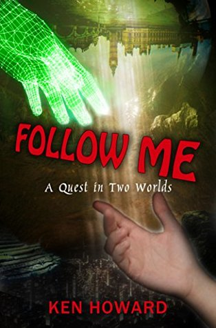 Follow Me: A Quest in Two Worlds