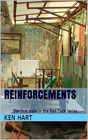 Reinforcements: The first book in the Ron Tuck Ser...