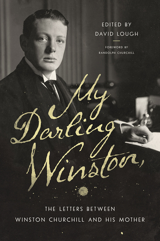 My Darling Winston: The Letters Between Winston Ch...