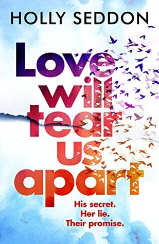 Love Will Tear Us Apart: The totally captivating n...