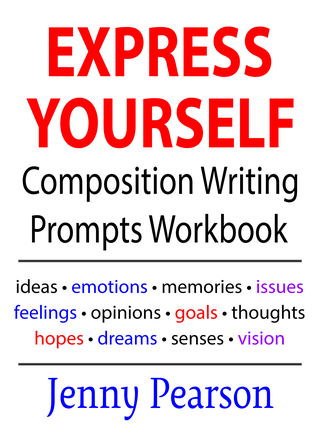 Express Yourself Composition Writing Prompts Workb...